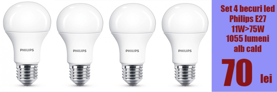 Set 4 becuri led Philips 11W